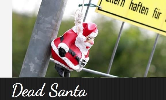 Zweifelhafte Weihnachtsdeko: Dead Santa