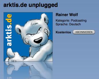 arktis.de unplugged Podcast gratis bei iTunes abonnieren