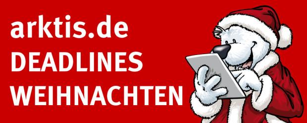 Deadlines Weihnachten 2013 bei arktis.de